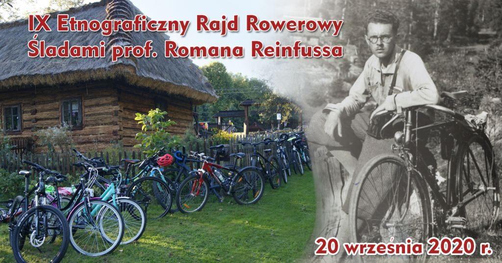 IX Etnograficzny Rajd Rowerowy Śladami prof. Romana Reinfussa